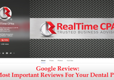 Google Review: The Most Important Reviews For Your Dental Practice